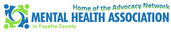 Mental Health Association of Fayette County - Home of the Advocacy Network